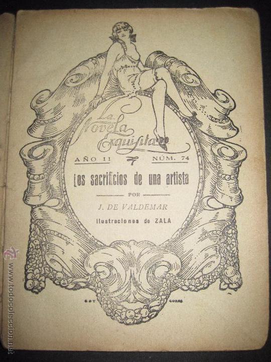 Libros antiguos: LA NOVELA EXQUISITA - LOS SACRIFICIOS DE UNA ARTISTA - NUMERO 74 - ILUSTRACIONES DE ZALA - Foto 2 - 50637494