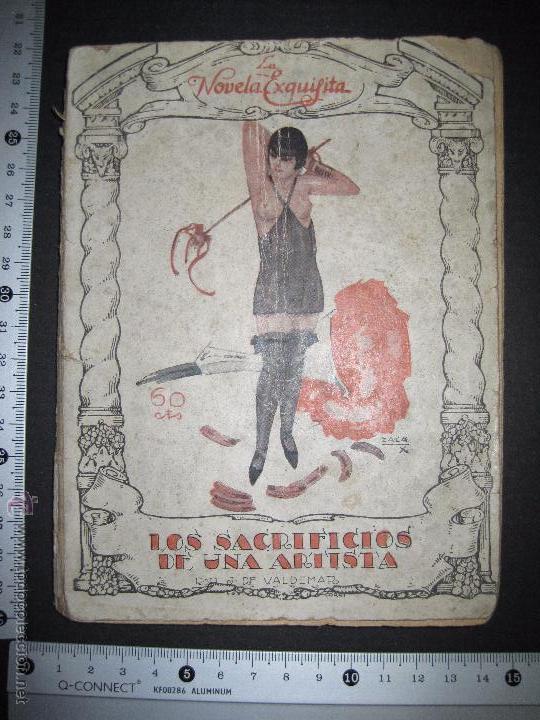 Libros antiguos: LA NOVELA EXQUISITA - LOS SACRIFICIOS DE UNA ARTISTA - NUMERO 74 - ILUSTRACIONES DE ZALA - Foto 11 - 50637494