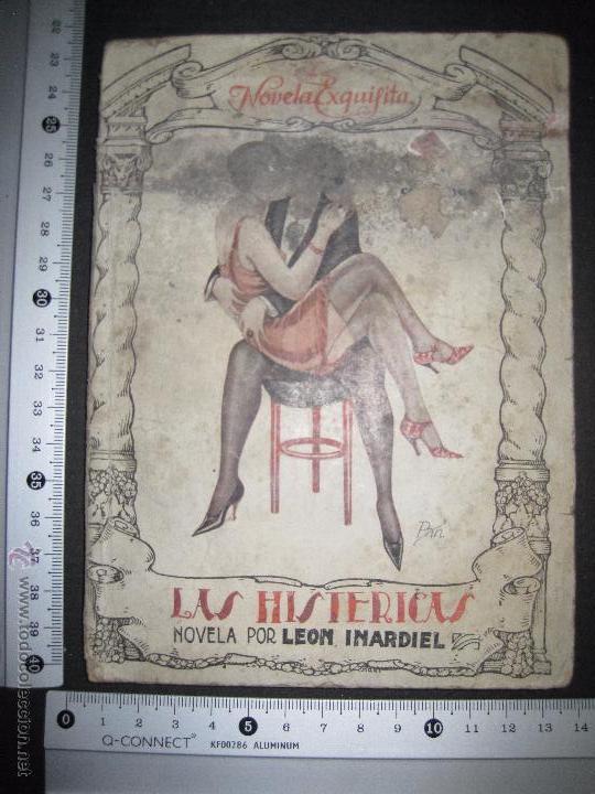 Libros antiguos: LA NOVELA EXQUISITA - LAS HISTERICAS - NUMERO 77 - ILUSTRACIONES DE PAN - Foto 8 - 50637663