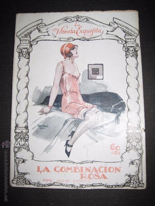 LA NOVELA EXQUISITA - LA COMBINACON ROSA - NUMERO 4 - ILUSTRACIONES DE PENAGOS (Libros antiguos (hasta 1936), raros y curiosos - Literatura - Narrativa - Erótica)