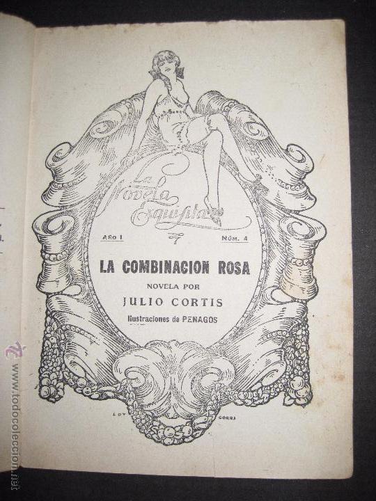 Libros antiguos: LA NOVELA EXQUISITA - LA COMBINACON ROSA - NUMERO 4 - ILUSTRACIONES DE PENAGOS - Foto 2 - 50637802