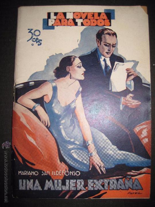 LA NOVELA PARA TODOS - UNA MUJER EXTRAÑA - NUMERO 6- ILUSTRACIONES DE FARRELL (Libros antiguos (hasta 1936), raros y curiosos - Literatura - Narrativa - Erótica)