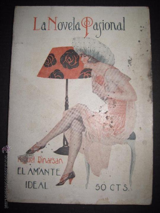 LA NOVELA PASIONAL - EL AMANTE IDEAL - NUMERO 38- ILUSTRACIONES DE DURAN (Libros antiguos (hasta 1936), raros y curiosos - Literatura - Narrativa - Erótica)