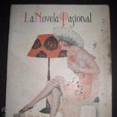 Libros antiguos: LA NOVELA PASIONAL - EL AMANTE IDEAL - NUMERO 38- ILUSTRACIONES DE DURAN. Lote 109014030