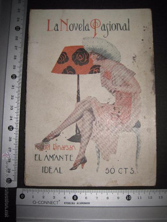 Libros antiguos: LA NOVELA PASIONAL - EL AMANTE IDEAL - NUMERO 38- ILUSTRACIONES DE DURAN - Foto 7 - 109014030