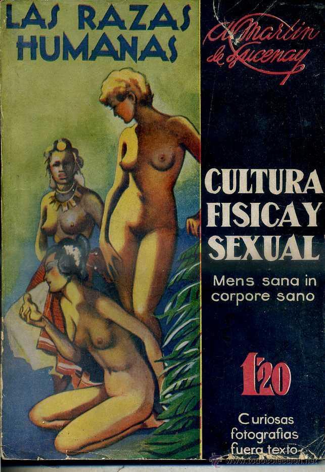 MARTIN DE LUCENAY : LAS RAZAS HUMANAS (CISNE, 1935) CULTURA FÍSICA Y SEXUAL VOL, 1 (Libros antiguos (hasta 1936), raros y curiosos - Literatura - Narrativa - Erótica)