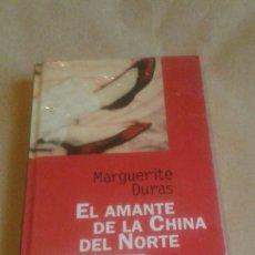 Libros antiguos: EL AMANTE DE LA CHINA DEL NORTE MARGUERITE DURAS. . Lote 51188313