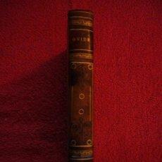 Libros antiguos: OVIDIO: - LES AMOURS. L'ART D'AIMER. LES COSMÉTIQUES - (PARIS, GARNIER, 1922). Lote 51993888
