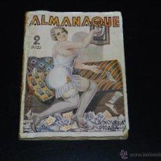 Libros antiguos: (M1) LA NOVELA PICARA - ALMANAQUE DE LA NOVELA PICARA 1933, ILUSTRADA CON DIBUJOS Y FOTOGRAFIAS. Lote 52556385