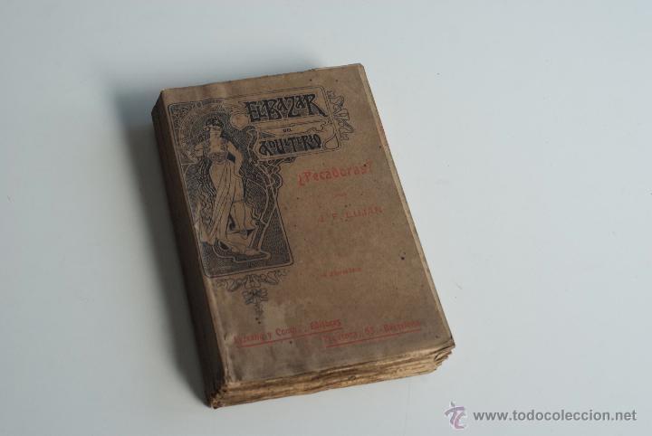EL BAZAR DEL ADULTERIO ¿PECADORAS? - J.F. LUJAN 1902 (Libros antiguos (hasta 1936), raros y curiosos - Literatura - Narrativa - Erótica)
