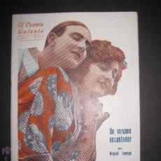Libros antiguos: EL CUENTO GALANTE - NUM.5- UN VERANEO ENCANTADOR - CON FOTOTIPIAS -VER FOTOS ADICIONALES. Lote 52939670