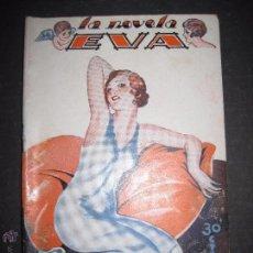 Libros antiguos: LA NOVELA EVA - EL TIRO POR LA CULATA - NUMERO 18 - ILUSTRACIONES DE KIF. Lote 53372003