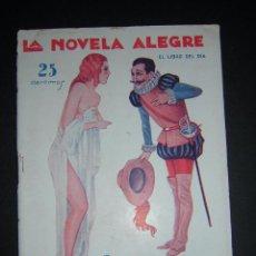 Libros antiguos: 1930 - JOAQUÍN GALLARDO - EL JUBÓN DE LA BARRAGANA - LA NOVELA ALEGRE. Lote 53964801