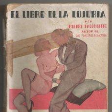 Libros antiguos: LIBRO EROTICO EL LIBRO DE LA LUJURIA NOVELA ORIGINAL PIERRE LACOMBIERE LIBRAIRIE AYESTARAN PARIS (5). Lote 54329392
