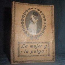 Libros antiguos: LA MUJER Y LA PULGA·LIBRO EROTICO - AÑO 1919 - FOTOGRAFIAS EROTICAS.. Lote 58483472
