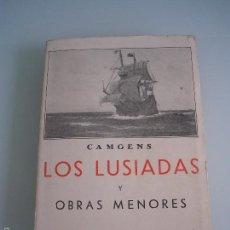 Libros antiguos: CAMOENS - LOS LUSIADAS Y OBRAS MENORES - BIBLIOTECA DE BOLSILLO Nº 33 - MADRID 1934 - ¡INTONSO!. Lote 55903040
