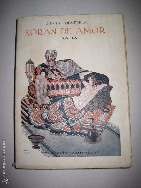 KORAN DE AMOR - NOVELA EROTISMO - JUAN G. OLMEDILLA - VER DIBUJOS - (V- 5235) (Libros antiguos (hasta 1936), raros y curiosos - Literatura - Narrativa - Erótica)