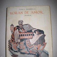 Libros antiguos: KORAN DE AMOR - NOVELA EROTISMO - JUAN G. OLMEDILLA - VER DIBUJOS - (V- 5235). Lote 56258469