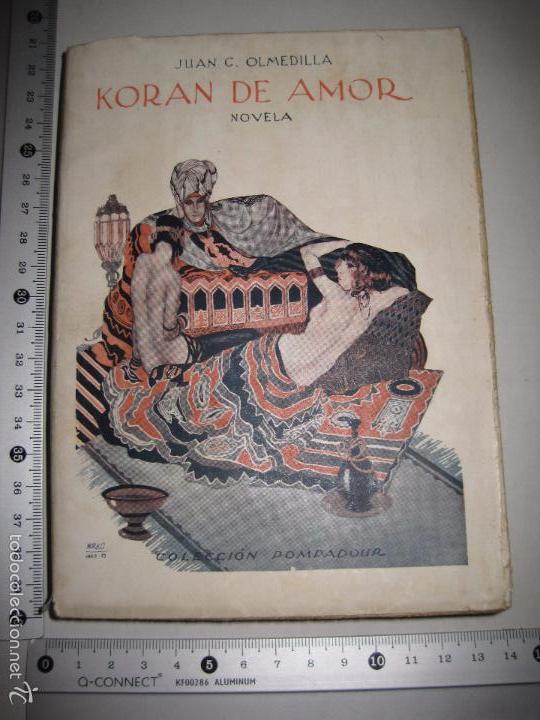 Libros antiguos: KORAN DE AMOR - NOVELA EROTISMO - JUAN G. OLMEDILLA - VER DIBUJOS - (V- 5235) - Foto 13 - 56258469