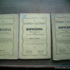 Libros antiguos: 1862 ERÓTICA LES FEMMES GALANTES DES NAPOLÉONS, TOME III (SECRETS DE COUR ET DE PALAIS,. Lote 56840751