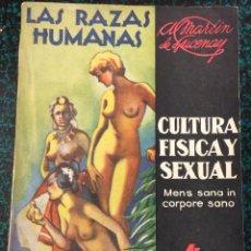 Libros antiguos: LAS RAZAS HUMANAS. CULTURA FISICA Y SEXUAL. Nº 1. MARTIN LUCENAY.. Lote 57361317