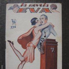 Libros antiguos: LA NOVELA DE EVA - NUM.4 - IMPRESION ELECTRICA - VER FOTOS - (V-6283). Lote 57807483