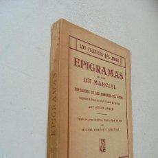 Libros antiguos: LOS CLÁSICOS DEL AMOR-EPIGRAMAS ERÓTICOS DE MARCIAL, PRECEDIDOS DE LAS MEMORIAS DEL AUTOR-S/F.. Lote 58335382