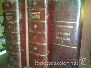 LA GOLFILLA DE LA CALLE 3 TOMOS (Libros antiguos (hasta 1936), raros y curiosos - Literatura - Narrativa - Erótica)