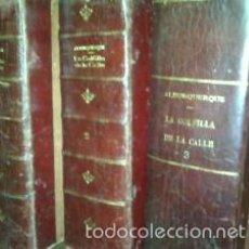 Libros antiguos: LA GOLFILLA DE LA CALLE 3 TOMOS. Lote 60699715