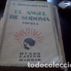 Libros antiguos: EL ÁNGEL DE SODOMA EDICIÓN DE 1928. Lote 61909116