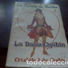 Libros antiguos: LA DAMA CAPITÁN / CRISTÓBAL DE CASTRO 1926. Lote 63400600