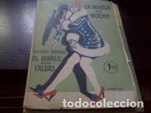 EL DIABLO CON FALDAS / ÁLVARO RETAMA 1924 (Libros antiguos (hasta 1936), raros y curiosos - Literatura - Narrativa - Erótica)