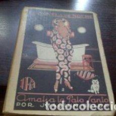 Libros antiguos: AMALIA LA PALO SANTO / JOAQUÍN BELDA 1924. Lote 66730938