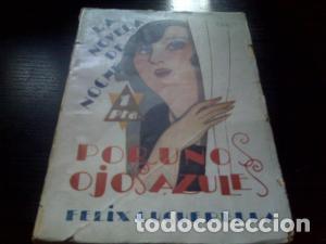 POR UNOS OJOS AZULES / FÉLIX CUQUERELLA 1926 (Libros antiguos (hasta 1936), raros y curiosos - Literatura - Narrativa - Erótica)