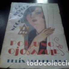 Libros antiguos: POR UNOS OJOS AZULES / FÉLIX CUQUERELLA 1926. Lote 66735406