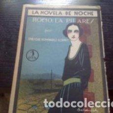 Libros antiguos: ROCÍO LA PILARES / ENRIQUE DOMÍNGUEZ RODIÑO 1924 OBRA COMO NUEVA. SIN USO. Lote 66738662