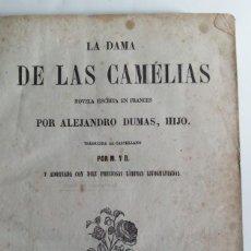 Libros antiguos: BARCELONA 1856 * ALEJANDRO DUMAS H. * LA DAMA DE LAS CAMELIAS * 10 LAMINAS. Lote 66844270