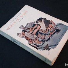 Libros antiguos: 1923 - JUAN G. OLMEDILLA - KORAN DE AMOR. Lote 68228741