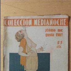 Libros antiguos: COLECCIÓN MEDIANOCHE. E. TRAGOLITA: ¡CÓMO ME GUSTA FIFÍ! NOVELA ERÓTICA DE 25 CÉNTIMOS.. Lote 69279177