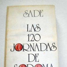Libros antiguos: MARQUES DE SADE. LAS 120 JORNADAS DE SODOMA. AKAL EDITOR. . Lote 73716071