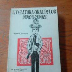 Libros antiguos: LITERATURA ORAL DE LOS INDIOS CUNAS-JOSE M. REVERTE-ED. PANAMA-1968-TIRADA LIMITADA.. Lote 74687023