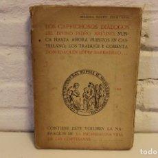 Libros antiguos: LOS CAPRICHOS DIÁLOGOS DEL DIVINO PEDRO ARETINO. JOAQUÍN LÓPEZ BARBADILLO. EROTICO. RARO. 1923.. Lote 75480803