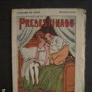Libros antiguos: PREDESTINADO - CUENTOS ADAN - LIBRITO EROTISMO ANTIGUO - VER FOTOS -(V-9046). Lote 76172147