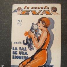 Libros antiguos: LA NOVELA DE EVA - NUM. 31 - LA SAL DE UNA LEONESA - ILUSTRACIONES KIF - VER FOTOS - (V-9199). Lote 77016153