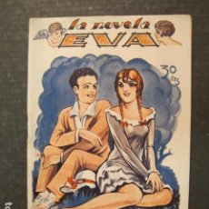 Libros antiguos: LA NOVELA DE EVA - NUM. 28 - EL HOMBRE ES FUEGO - ILUSTRACIONES KIF - VER FOTOS - (V-9212). Lote 77038073