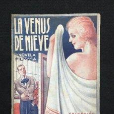 Libros antiguos: FCO. JAVIER DE TORO. LA VENUS DE NIEVE. COL. ELECTRA. NÚM. 2. EDIT. OMNIA. BARCELONA, 1935.. Lote 77441113