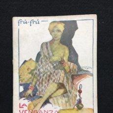 Libros antiguos: FRÚ-FRÚ. Nº 23. LA VENGANZA DEL FAKIR. EUGENIO SOLO. ILUSTRACIONES DE MAX RAMOS. MADRID.. Lote 77537429