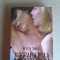 Libros antiguos: BIOGRAFÍA DE LA HOMOSEXUALIDAD . Lote 78655737