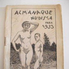 Libros antiguos: RARO Y DIFICIL ALMANAQUE NUDISTA PARA 1933 - BIBLIOTECA REPUBLICA VALENCIA. Lote 81677072