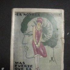 Libros antiguos: ILUSTRACIONES DE PENAGOS - LA NOVELA DE NOCHE- MAS FUERTE QUE LA MUERTE -VER FOTOS(V-10.712). Lote 84724328